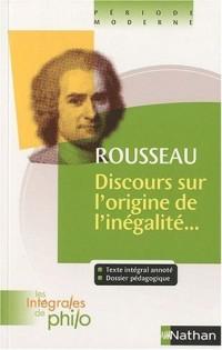 Les Integrales de Philo : Discours Sur l'Origine  de l'Inegalite - Rousseau