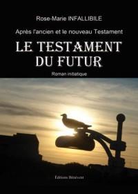 Le Testament du Futur