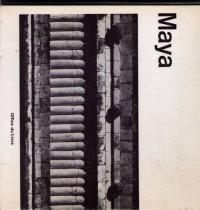 Maya : guatemala, honduras et yucatan. préface par pedro ramirez vazquez