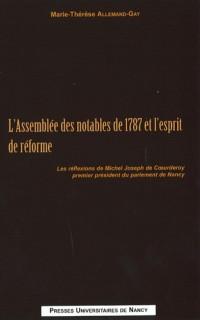 Assemblee des Notables de 1787 et l'Esprit de Reforme. les Reflexions de Michel Joseph de Coeurdero