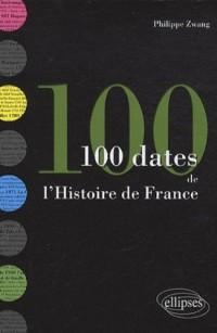 Les 100 dates de l'histoire de France