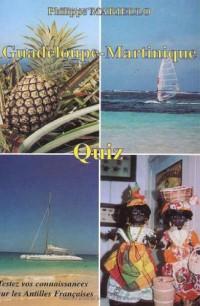 Guadeloupe-Martinique.Quiz.Tesez Vos Connaissances Sur