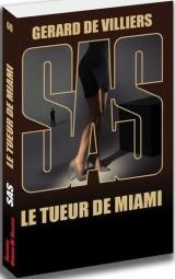 SAS 69 LE TUEUR DE MIAMI