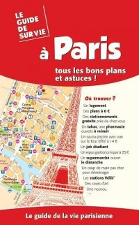 Le guide de survie à Paris