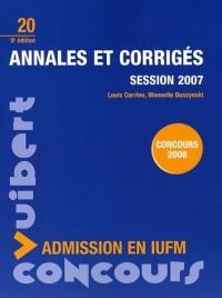 Annales et corrigés session 2007 : Admission en IUFM