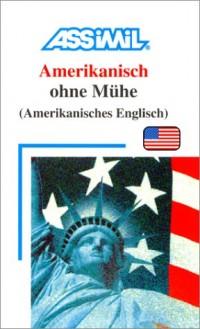 Amerikanisch ohne Mühe (en allemand)