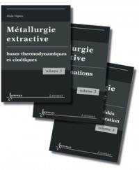 metallurgie extractive les 3 volumes