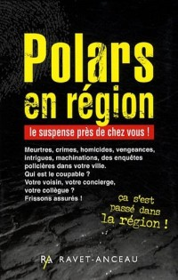 Polars en région : Coffret en 4 volumes