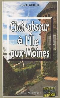 Clair-obscur à l'Ile-aux-Moines