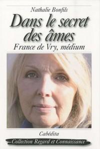 Dans le secret des âmes : France de Vry, médium