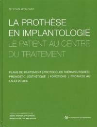 La prothèse en implantologie : Le patient au centre du traitement