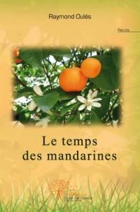 Le Temps des Mandarines