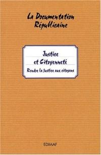 Justice et citoyenneté : Rendre la justice aux citoyens