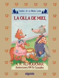 La Zorra y el Lobo : La olla de miel