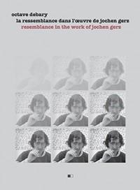La ressemblance dans l'oeuvre de Jochen Gerz