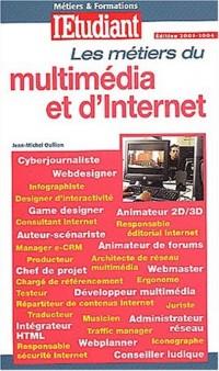 Les métiers d'Internet et du multimédia 2003, numéro 509