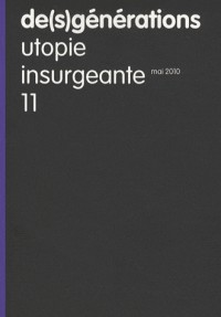 De(s)générations, N° 11 : Utopie insurgeante