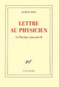La Physique amusante, II:Lettre au Physicien