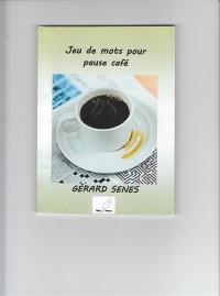 Jeu de Mots pour Pause Cafe