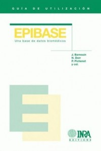 Guia de Utilisation Epibase. une Base de Datos Biomedicos avec un CD-ROM