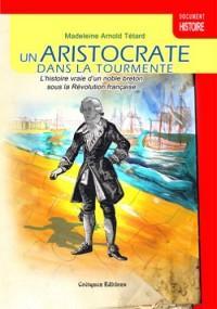 Un Aristocrate Dans la Tourmente