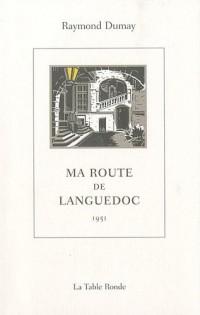 Ma route de Languedoc: (1951)