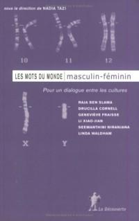 Les mots du monde masculin-féminin pour un dialogue entre les cultures