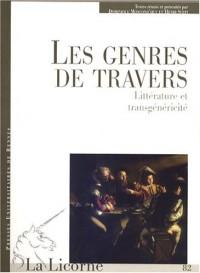 La Licorne, N° 82/2007 : Les genres de travers : Littérature et transgénéricité