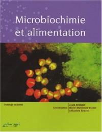 Microbiochimie et alimentation
