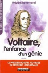 Voltaire, l'enfance d'un génie [Poche]