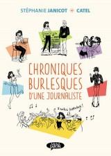 Chroniques burlesques d'une journaliste