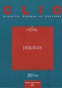 Clio, N° 30 : Héroïnes