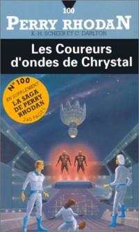 Les coureurs d'ondes de chrystal