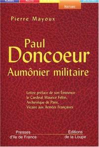 Paul Doncoeur, aumônier militaire (grands caractères)