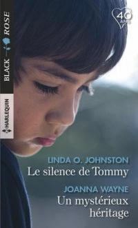 Le silence de Tommy - Un mystérieux héritage