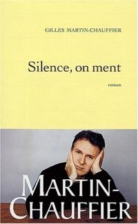 Silence, on ment - Prix Renaudot des Lycéens 2003