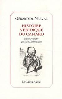 Histoire véridique du canard : Et autres textes
