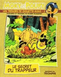 Les trésors de Chouette-Mâmâ. 2, Le secret du trappeur