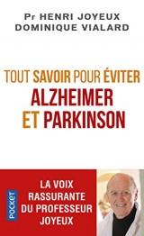 Tout savoir pour éviter Alzheimer et Parkinson [Poche]