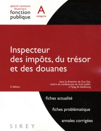 Inspecteur des Impots, du Tresor et des Douanes - 2e ed.