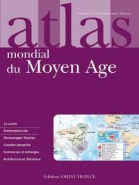 Atlas mondial du Moyen Age