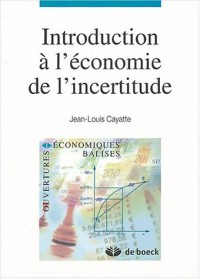 Introduction à l'économie de l'incertitude