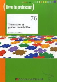 Transaction et gestion immobilière : Livre du professeur, N°76