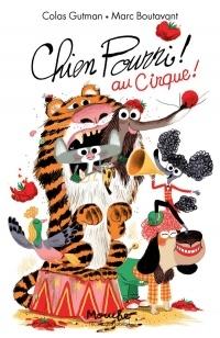 Chien Pourri au Cirque