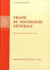 Oeuvres complètes : Tome 12, Traité de sociologie générale