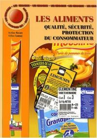 Les Mini-Maxi : Les Aliments : Qualité - Sécurité - Protection du consomm