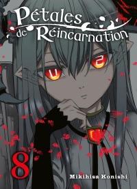 Petales de Réincarnation - Tome 8