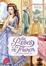 Les roses du Trianon - Tome 2: Roselys au service de la reine [Poche]