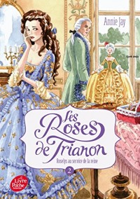 Les roses du Trianon - Tome 2: Roselys au service de la reine