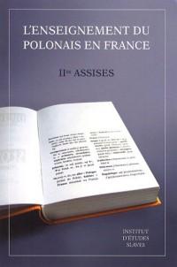 L'enseignement du Polonais en France :  IIes Assises 2006